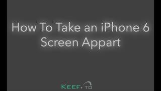 How To Take an iPhone Screen Apart
